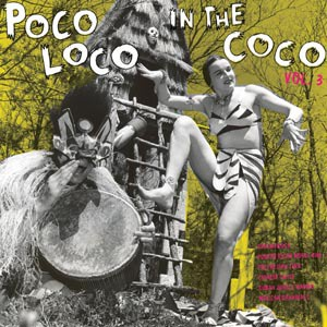 Cover V/A, poco loco in the coco vol. 3
