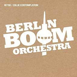 Cover BERLIN BOOM ORCHESTRA, retro/collie compilation