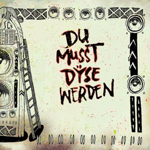 Cover DYSE, du musst dyse werden