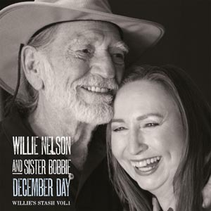 WILLIE NELSON & SISTER BOBBY, december day (willie´s stash vol.1) cover