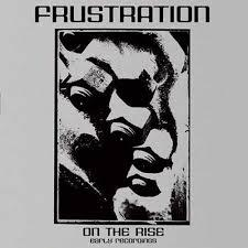 Cover FRUSTRATION, on the rise - early years