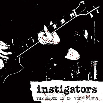 Cover INSTIGATORS, the blood is on your hands