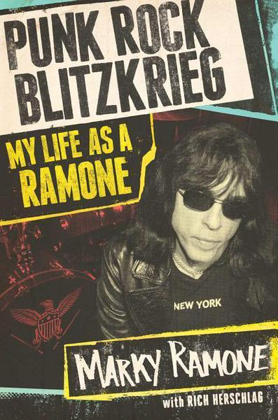 Cover MARKY RAMONE, punk rock blitzkrieg - my life as a ramone