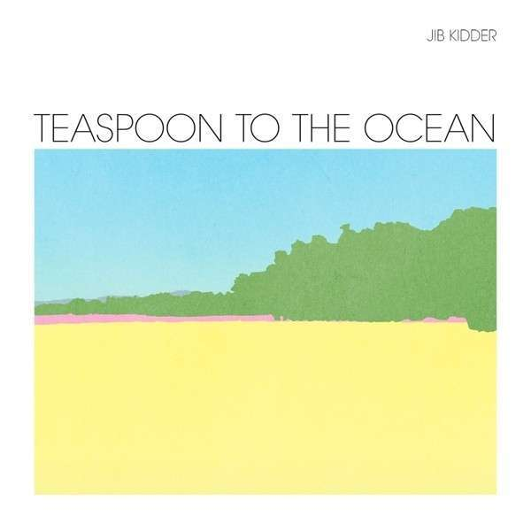 Cover JIB KIDDER, teaspoon to the ocean