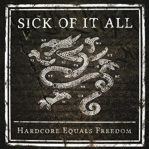 Cover SICK OF IT ALL, hardcore equals freedom