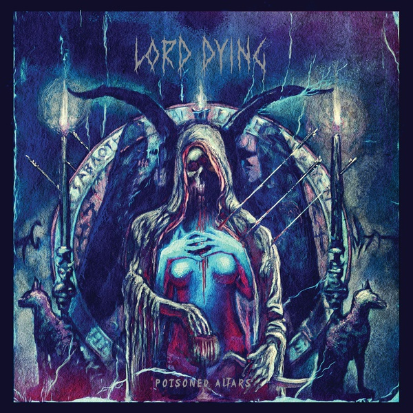 Cover LORD DYING, poisoned altars