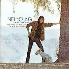 NEIL YOUNG, everybody knows this is nowhere cover