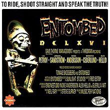 Cover ENTOMBED, DCLXVI-to ride, shoot straight and speak the truth