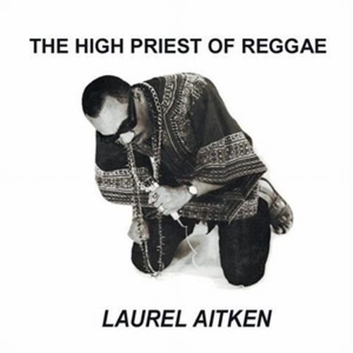 Cover LAUREL AITKEN, high priest of reggae