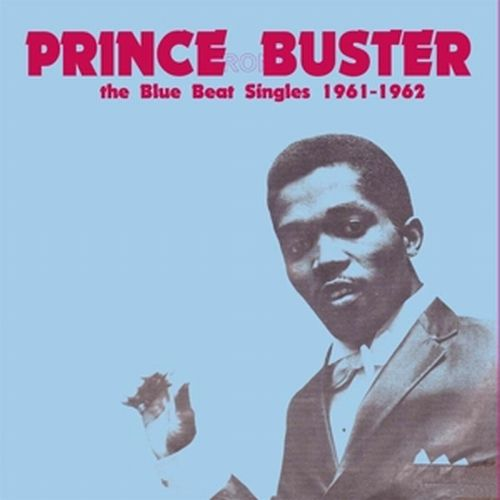 Cover PRINCE BUSTER, blue beat singles (1961-1962)