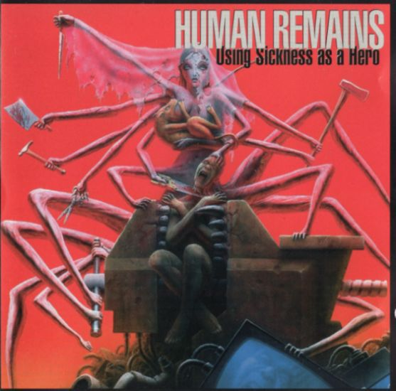 Cover HUMAN REMAINS, using sickness as a hero
