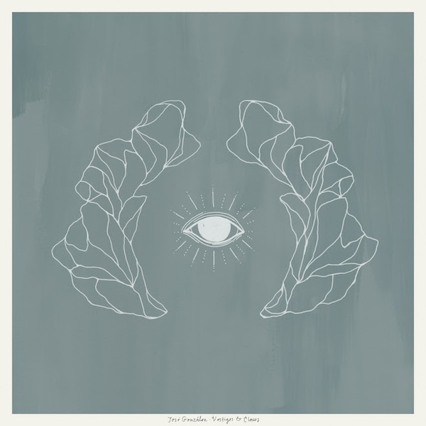 Cover JOSE GONZALEZ, vestiges & claws