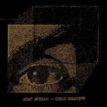 Cover ASAF AVIDAN, gold shadow