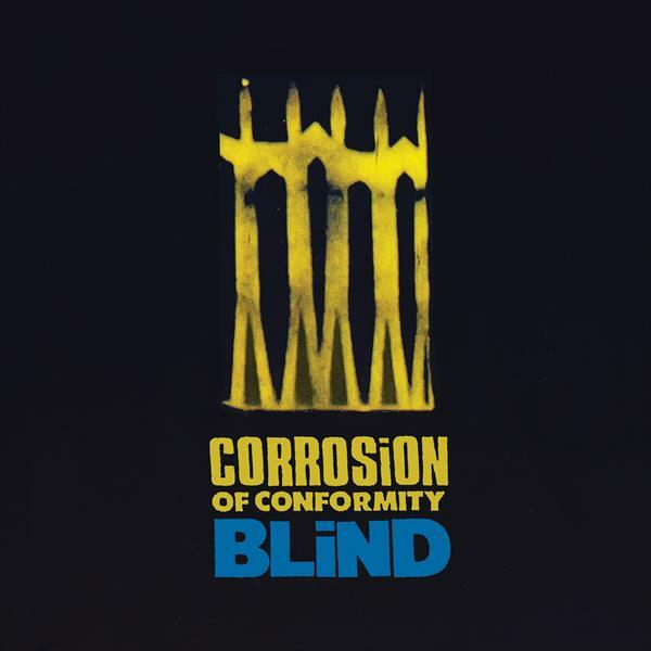 CORROSION OF CONFORMITY, blind cover
