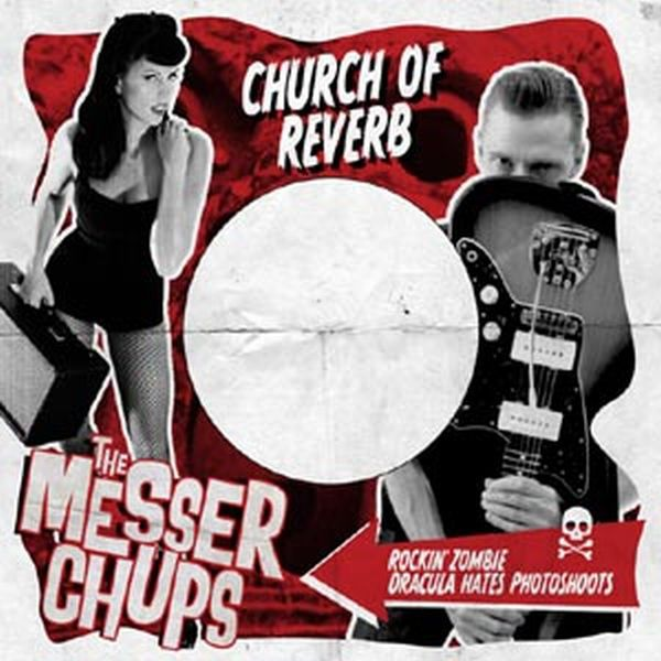 Cover MESSER CHUPS, church of reverb