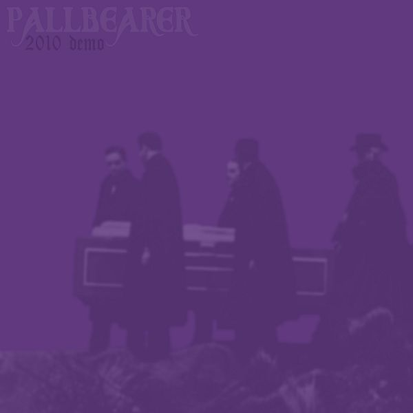 Cover PALLBEARER, 2010 demo