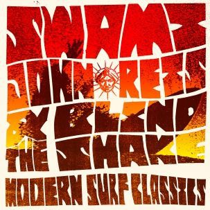 Cover SWAMI JOHN REIS & THE BLIND SHAKE, modern surf classics
