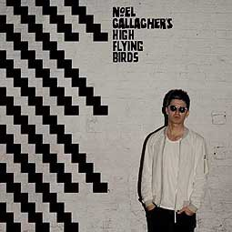 Cover NOEL GALLAGHER´S HIGH FLYING BIRDS, chasing yesterday