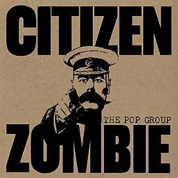 Cover POP GROUP, citizen zombie