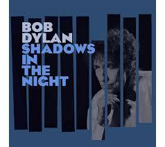 Cover BOB DYLAN, shadows in the night
