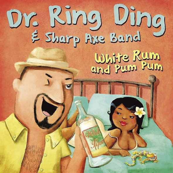 Cover DR. RING DING & SHARP AXE BAND, white rum & pum pum / belly to belly