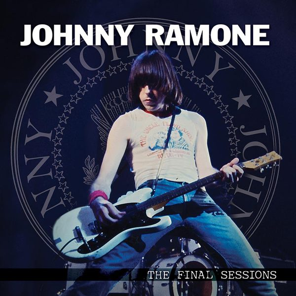 Cover JOHNNY RAMONE, the final sessions
