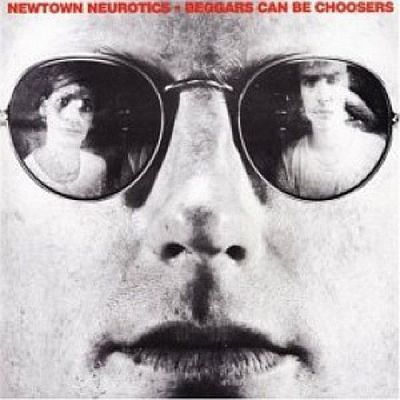 Cover NEWTOWN NEUROTICS, beggars can´t be chosers