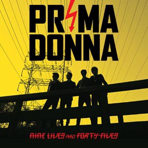 Cover PRIMA DONNA, nine lives and forty-fives