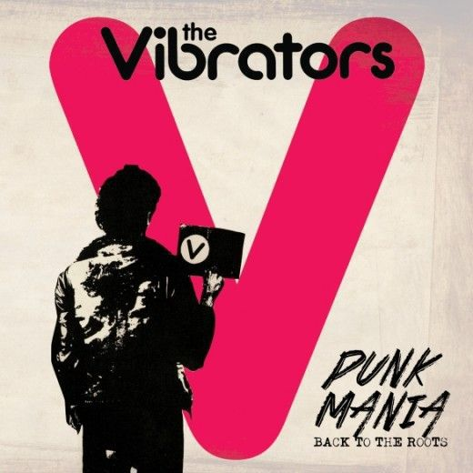 Cover VIBRATORS, punk mania - back to the roots
