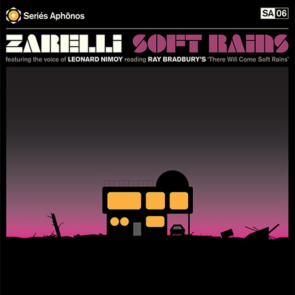 Cover ZARELLI FEAT. LEONARD NIMOY, soft rains