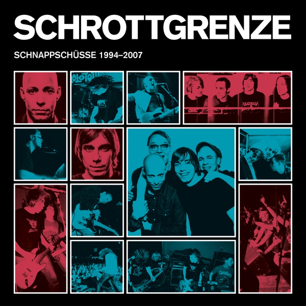 SCHROTTGRENZE, schnappschüsse 1994-2007 cover