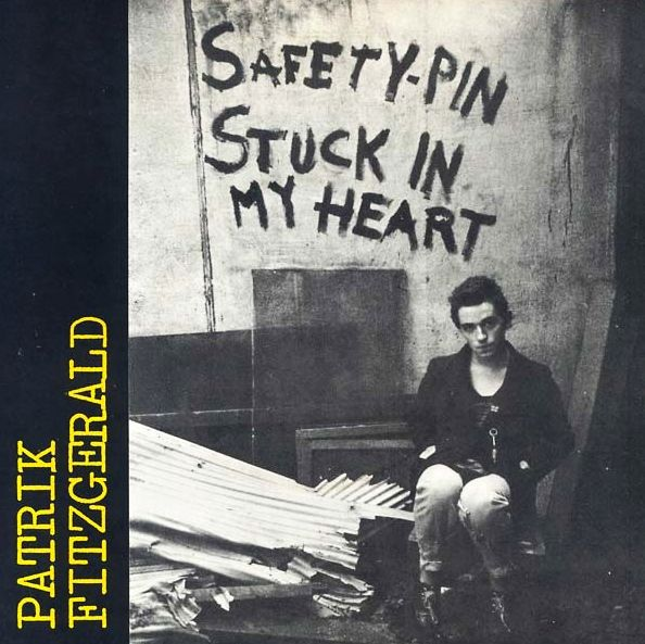 PATRIK FITZGERALD, safety pin stuck in my heart cover