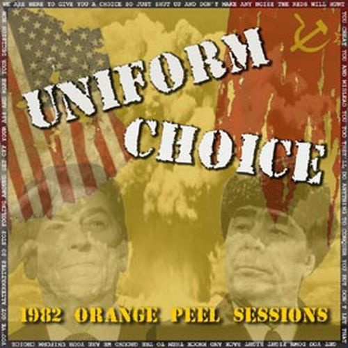 UNIFORM CHOICE, 1982 - orange peel sessions cover