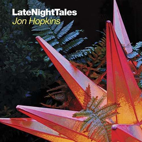 Cover JON HOPKINS, late night tales
