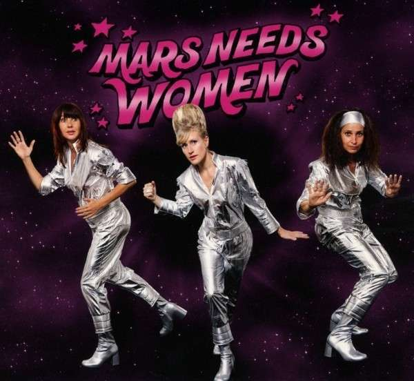 Cover MARS NEEDS WOMEN, s/t
