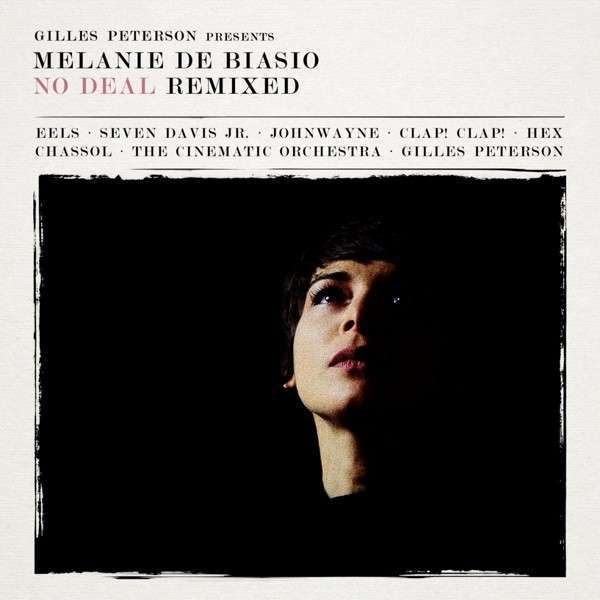 Cover MELANIE DE BIASIO, no deal - remixed