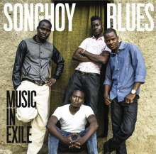 SONGHOY BLUES, music in exile cover