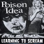 Cover POISON IDEA, learning to scream