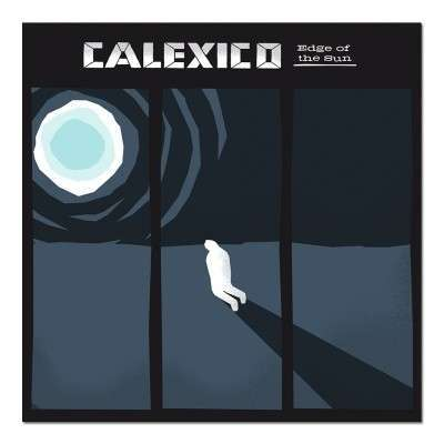 Cover CALEXICO, edge of the sun