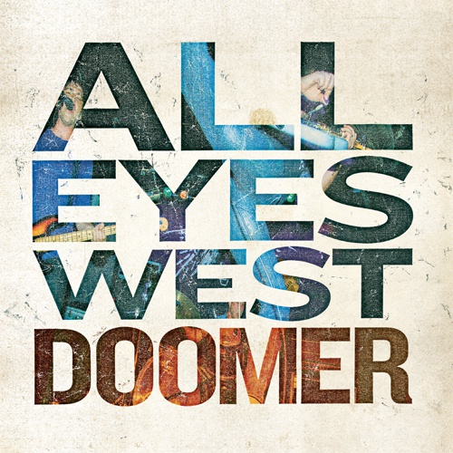 ALL EYES WEST, doomer cover