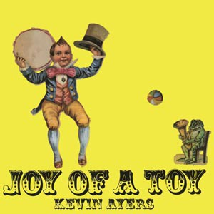 KEVIN AYERS, joy of a toy cover