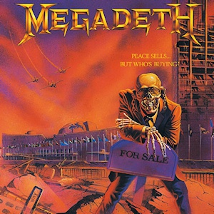 Cover MEGADETH, peace sells  but who´s buying