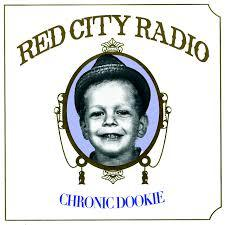 Cover RED CITY RADIO, cronic dookie