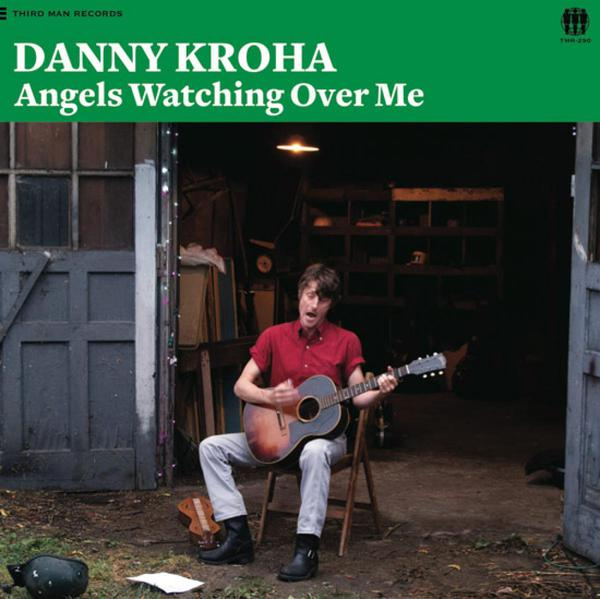 DANNY KROHA, angels watching over me cover