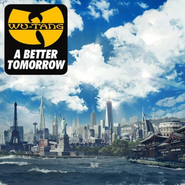 Cover WU-TANG CLAN, a better tomorrow