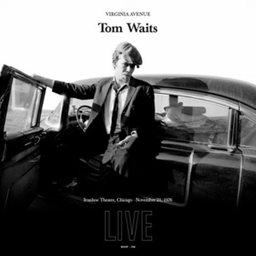 Cover TOM WAITS, virginia avenue: live at the ivanhoe theatre