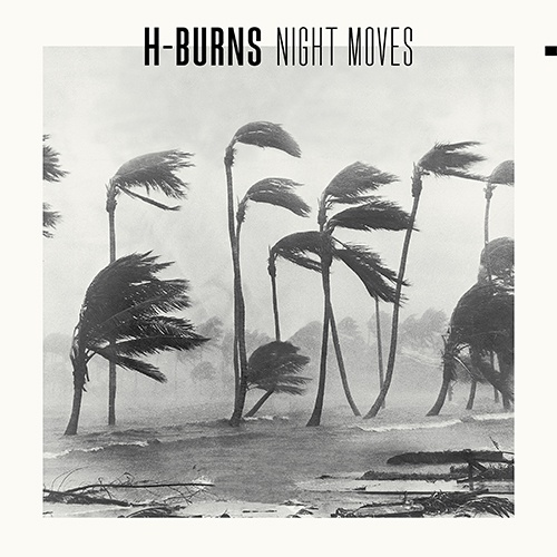 Cover H-BURNS, night moves