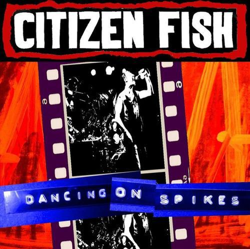 Cover CITIZEN FISH, dancing on spikes