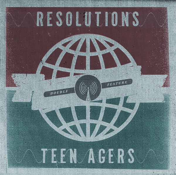 RESOLUTIONS/ TEEN AGERS, split cover