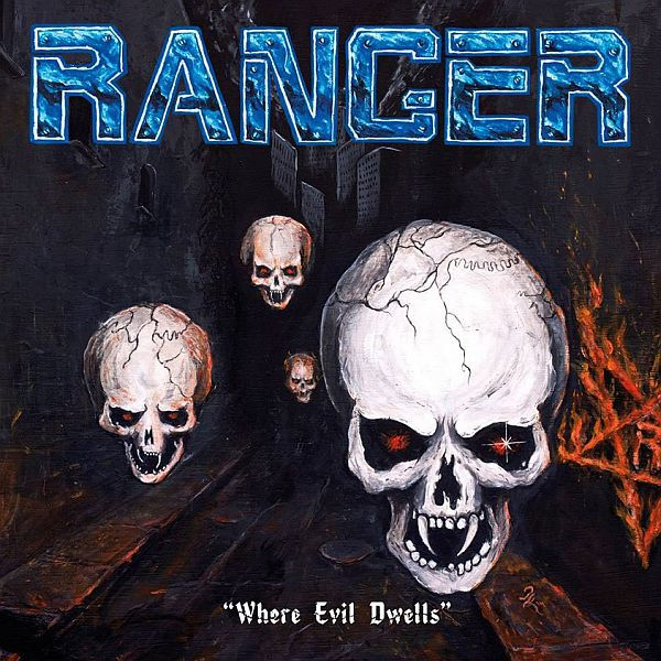 RANGER, where evil dwells cover